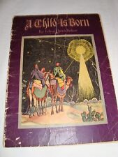 A CHILD IS BORN BY EDNA DEAN BAKER ILLUS. BY MARY ROYT 1932
