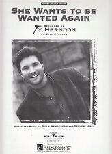She Wants To Be Wanted Again - Ty Herndon - 1993 Sheet Music