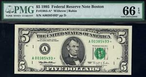 1995* $5 Boston KEY Federal Reserve STAR FRN  PMG 66 EPQ 1984-A* Great Embossing