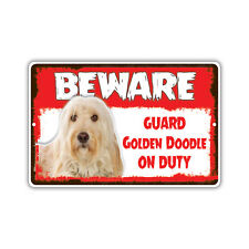 Beware Guard Golden Doodle Dog On Duty Novelty Aluminum Metal 8x12 Sign