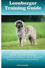 Leonberger Training Guide Leonberger Training Book Includes Leon by Strawbridge
