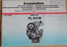 Deutz Motoren FL 511 / W Ersatzteilliste