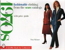 Fashionable Clothing from the Sears Catalogs: Late 1970s, New Book!, $0 Ship