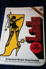 Vintage paperback book EROTIC FETISHISM METHODS AND TECHNIQUES  1971 EROS