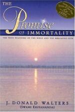 The Promise of Immortality: The True Teaching of the Bible and the Bhagavad Gita