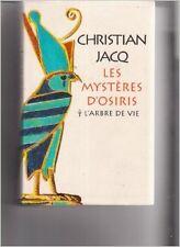 Christian Jacq - L'arbre de vie (Les mystères d'Osiris) - 2004 - relié