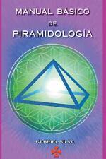 Manual Basico de Piramidologia by Gabriel Silva (2016, Paperback)