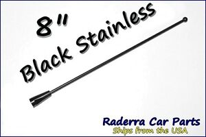 "8"" Black Stainless AM FM Antenna Mast FITS: 2002-2005 Chevrolet Venture"