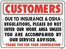 """Customers Please Do Not Enter Work Area 18""""x24"""" Sign - AP-2"""