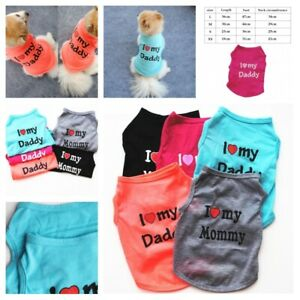 Pet Vest T Shirt Creative I Love My Mommy Daddy Designed For Dog Cats Supplies