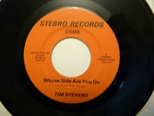 TIM STEVENS WHOSE SIDE ARE YOU ON/THERE SHE IS 45 STEBRO RECORDS 70's FUNK SOUL