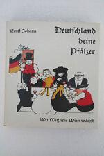 Ernst Johann - Deutschland deine Pfälzer