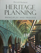 Heritage Planning: Principles and Process by Harold Kalman (English)