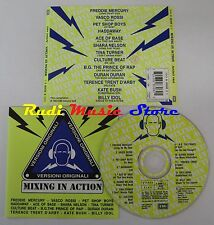 CD MIXING IN ACTION  FREDDY MERCURY VASCO ROSSI TINA TURNER (C10***)no mc lp dvd