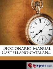 Diccionario Manual Castellano-catalan.... NUEVO. ENVÍO URGENTE (Agapea)