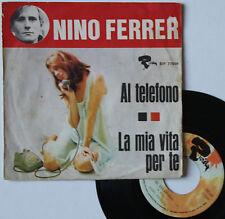 "Vinyle 45T Nino Ferrer  ""Al telefon"""