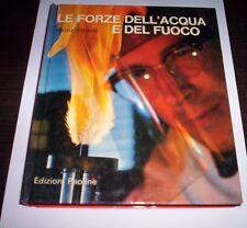 LE FUERZAS ESPECIALES PERLA DE AGUA Y de FUEGO Heinz Straub 1973 Ed. Paoline
