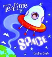 Storytime: Teatime in Space, Caroline Castle , Good | Fast Delivery