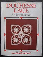 DUCHESSE LACE - AN INTRODUCTION by JANE NEWBLE-de-GRAAF