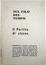 X 1483 LIBRO SUL FILO DEL TEMPO – IL PARTITO DI CLASSE – 1978