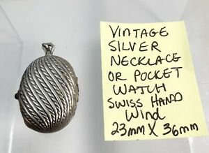 Vintage Silver Necklace or Pocket Watch Hand Wind Running Swiss Made 23mm x 36mm