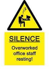 A5 Workplace Workstation Sticker - Overworked Office Staff Resting Joke H&S Sign