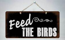 """237HS Feed The Birds 5""""x10"""" Aluminum Hanging Novelty Sign"""