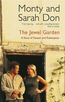 The Jewel Garden: A Story of Despair and Redemption by Sarah Don Paperback Book