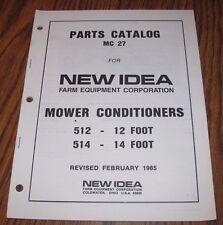 New Idea 514 Amp 512 Mower Hay Conditioner Parts Catalog Manual 14 Amp 12 Ni 1985