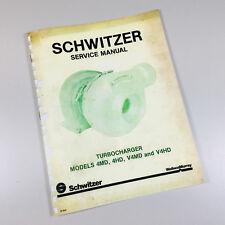SCHWITZER TURBOCHARGER 4MD 4HD V4MD V4HD SERVICE REPAIR MANUAL TECHNICAL SHOP