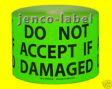DN3504G, 500 3x5 Do Not Accept If Damaged Label/Sticker