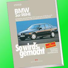 So wirds gemacht (Band 74) | BMW 3er REIHE Limousine Coupé Toruing Compact(Buch)