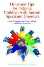 Hints and Tips for Helping Children with Autism Spectrum Disorders: Useful Stra