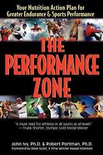 Performance Zone : Your Nutrition Action Plan for Greater Endurance & Sports ...
