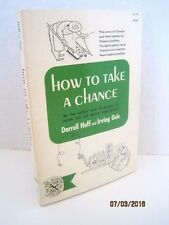 How to Take a Chance by Darrell Huff and Irving Geis