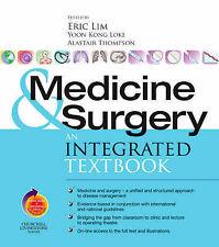 Medicine Surgery : An Integrated Textbook by Eric Lim