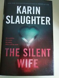 The Silent Wife by Karin Slaughter - NEW hardcover (Will Trent Series)