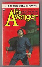The Avenger #14 Three Gold Crowns - Kenneth Robeson Warner 74260 1973 Paul Ernst