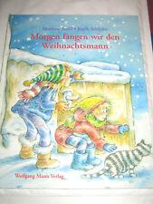Morgen fangen wir den Weihnachtsmann ►►►UNGELESEN ° von Marliese Arold °