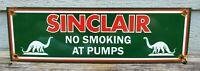 VINTAGE OLD SINCLAIR DINO NO SMOKING GASOLINE PORCELAIN GAS PUMP FUEL SIGN
