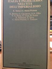 1990 SERRA e SETON WATSON -ITALIA E INGHILTERRA NELL'ETA' DELL'IMPERIALISMO
