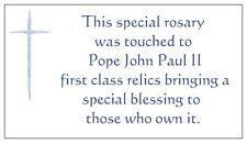 VIP Rosary touched to Pope John Paul II first class relics - COA GIFT JPII JP II
