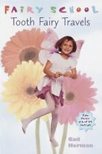Fairy School: Tooth Fairy Travels 1 by Gail Herman (1999, Paperback)