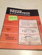 Revue Technique Automobile Opel Comodore + GS RTA N°265 + évolution R8 Major