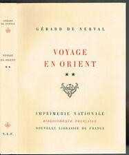 VOYAGE en ORIENT Gérard De NERVAL par Monique CORNAND Édit Originale N.L.F Tom 2