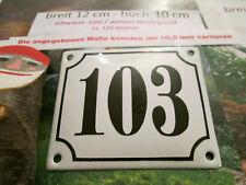 Hausnummer Emaille Nr. 103 schwarze Zahl auf weißem Hintergrund 12 cm x 10 cm