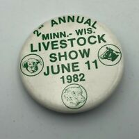 1982 2nd Annual Minnesota Wisconsin Livestock Show Badge Button Pinback Vtg  P6