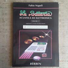la Batteria acustica ed elettronica volume 2° - Fabio Napoli - Songbook Bèrben