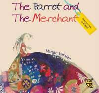 The Parrot and the Merchant (Tales by Rumi), Pippa Goodhart, Used Excellent Book
