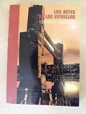 Los Reyes de las Estrellas,Edmon Hamilton,Pulp Ediciones 2004